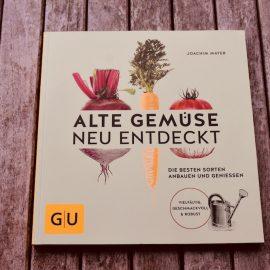 Juli - Buchtipp - Altes Gemuese neu entdeckt - Franks kleiner Garten